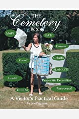 The Cemetery Book: A Visitor's Practical Guide Paperback