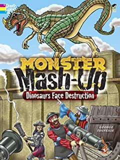 MONSTER MASH UP Dinosaurs Face Destruction Dover Coloring Books