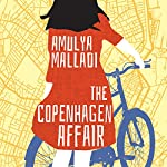 The Copenhagen Affair | Amulya Malladi
