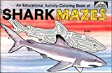 img - for Shark Mazes: Educational Activity Coloring Book book / textbook / text book