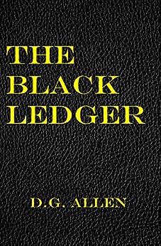 The Black Ledger by [Allen, D.G.]