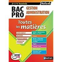 BAC PRO Gestion Administration (2ème/1ère/Terminale) Toutes les matières - 2017 - Tome 12