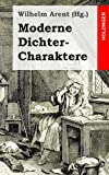 Moderne Dichter-Charaktere, Wilhelm Arent, 1482752549
