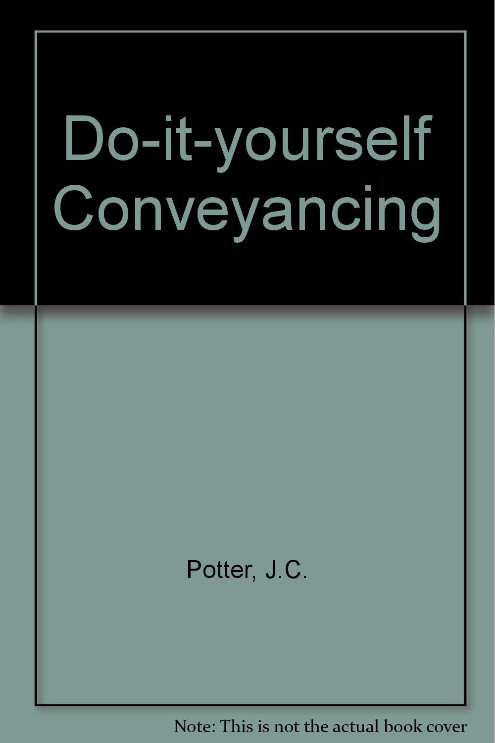 Do it yourself conveyancing amazon jc potter do it yourself conveyancing amazon jc potter 9780907061953 books solutioingenieria Images