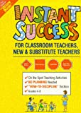 Instant Success for Classroom Teachers, Barbara Cawthorne, 0960666605