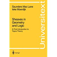 Sheaves in Geometry and Logic: A First Introduction to Topos Theory