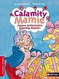 Joyeux anniversaire Calamity Mamie !