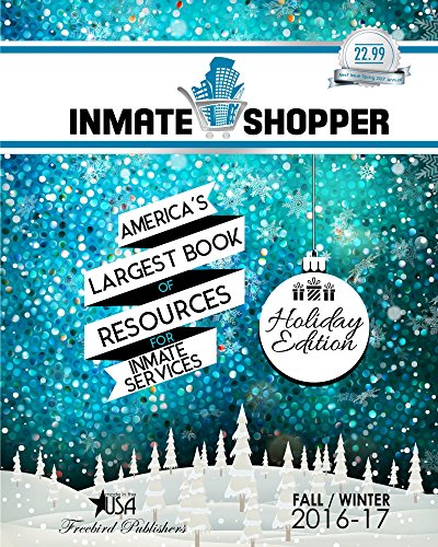 17 Shopper (Inmate Shopper Fall/Winter 2016-17 Holiday: America's Largest Resources fof Inmate Services Book)