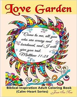 Love Garden Biblical Inspiration Adult Coloring Book Calm Heart