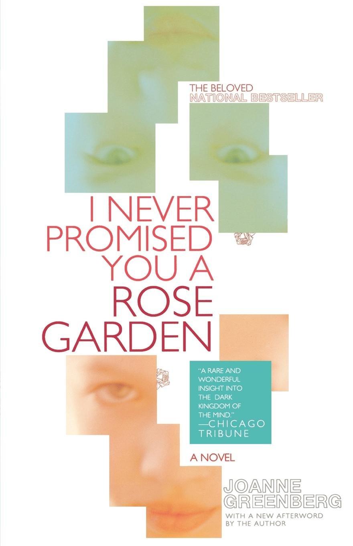 Download I Never Promised You a Rose Garden: A Novel ebook