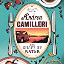The Shape of Water: Inspector Montalbano, Book 1 Hörbuch von Andrea Camilleri Gesprochen von: Mark Meadows