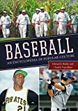 Baseball: An Encyclopedia of Popular Culture, 2nd Edition (Hardcover) [Pre-order 30-09-2022]