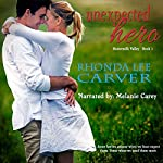 Unexpected Hero: Buttermilk Valley, Book 1 | Rhonda Lee Carver