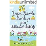 Lemon Drizzle Mondays at the Little Duck Pond Cafe: (Little Duck Pond Cafe, Book 9)
