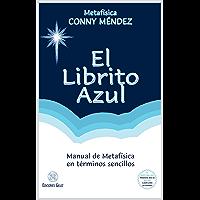 El Librito Azul: Manual de Metafísica en términos sencillos