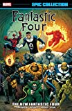 Fantastic Four Epic Collection: The New Fantastic Four (Fantastic Four (1961-1996))