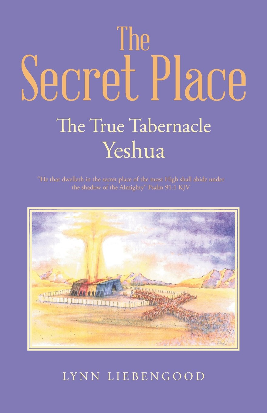 Download The Secret Place: The True Tabernacle Yeshua pdf