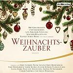 Weihnachtszauber | Joachim Ringelnatz,Theodor Fontane,Rainer Maria Rilke