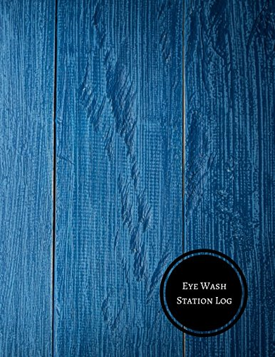 Eye Wash Station Log: Eyewash Log