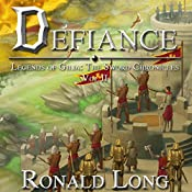 Defiance: The Sword Chronicles, Book 2 | Ronald Long