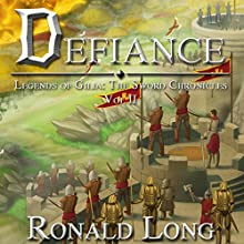 Defiance: The Sword Chronicles, Book 2 Audiobook by Ronald Long Narrated by Greg Patmore