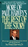 More of Paul Harvey's The Rest of the Story