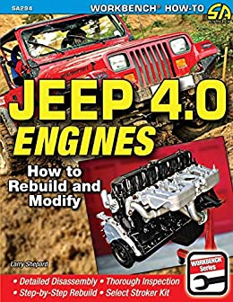 jeep 4 0 engines how to rebuild and modify (workbench how to) 4 Liter Jeep Engine