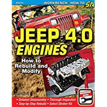 Jeep 4.0 Engines: How to Rebuild and Modify (Workbench How-to)