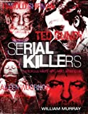 Serial Killers: Notorious Killers Who Lived Among Us (English and Scots Gaelic Edition)