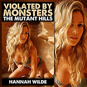 Violated by Monsters: The Mutant Hills Audiobook