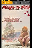Milagre de Natal: A magia ainda existe