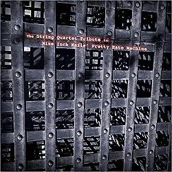String Quartet Tribute to Nine Inch Nails/ Var