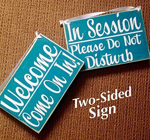 IN SESSION Please Do Not Disturb WELCOME Come on in Two Sided 8×6 Spa Salon Office Wood Open Closed Rustic Custom Sign Welcome Home Office Door Hanger