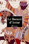 Le roman d'Antar par Anonyme