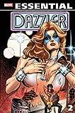 Essential Dazzler, Vol. 2 (Marvel Essentials)