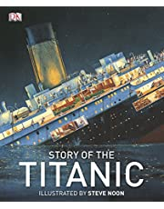 Story Of The Titanic (Dk History)