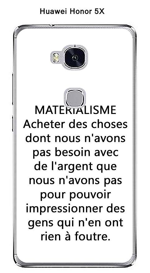 Onozo Carcasa Huawei Honor 5 X Design citación materialisme ...
