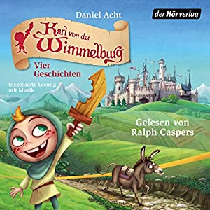 Karl von der Wimmelburg Hörbuch