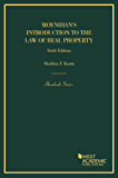 Moynihan's Introduction to the Law of Real Property, 6th (Hornbook)