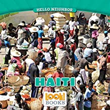 Haiti (Hello Neighbor (LOOK! Books ™))