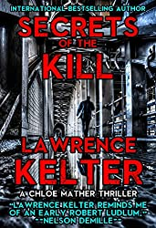 Secrets of the Kill: A Chloe Mather Thriller (Chloe Mather Thrillers Book 1)