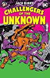 Challengers of the Unknown by Jack Kirby (Challengers of the Unknown (1958-1978))