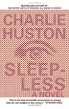 Sleepless: A Novel