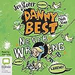 Never Wrong: Danny Best, Book 2 | Jen Storer