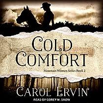 COLD COMFORT: MOUNTAIN WOMEN SERIES, BOOK 2
