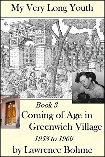 Greenwich Coffee (Coming of Age in Greenwich Village (My Very Long Youth, Book 3))