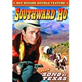 Rogers, Roy Double Feature: Southward Ho (1939) / Song of Texas