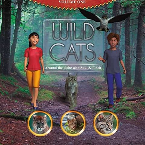 Wild Cats, around the globe with Suki and Finch: Volume 1 (Rebecca Murdock)