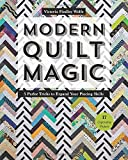 img - for Modern Quilt Magic: 5 Parlor Tricks to Expand Your Piecing Skills - 17 Captivating Projects book / textbook / text book