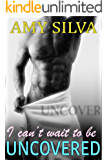 Uncovered, a Steamy New Adult Romance Novel